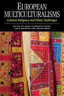 European Multiculturalisms: Cultural, Religious and Ethnic Challenges Pdf/ePub eBook