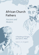 African Church Fathers   Ancient and Modern