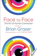 """Face to Face: The Art of Human Connection"" by Brian Grazer"