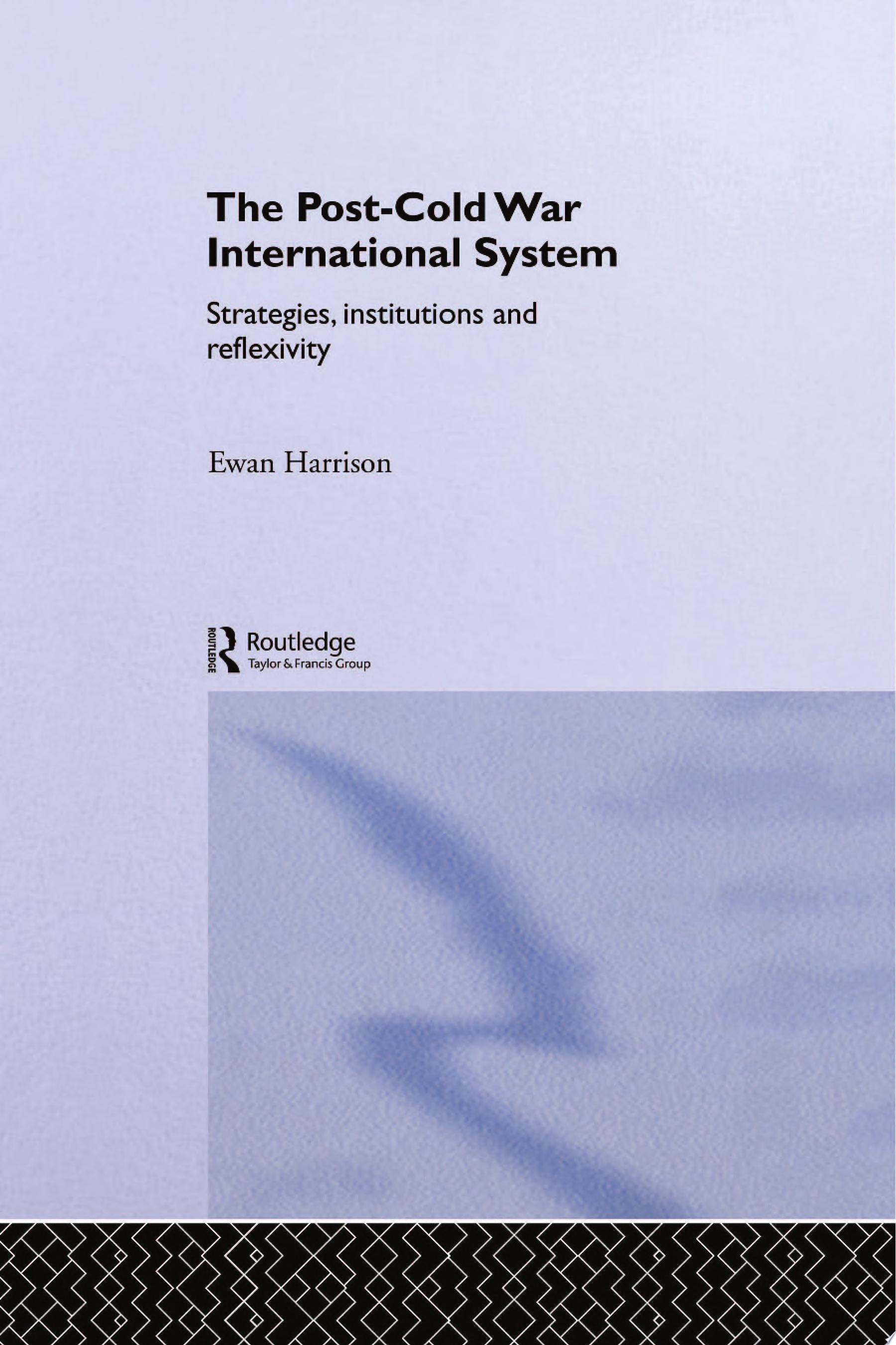 The Post Cold War International System