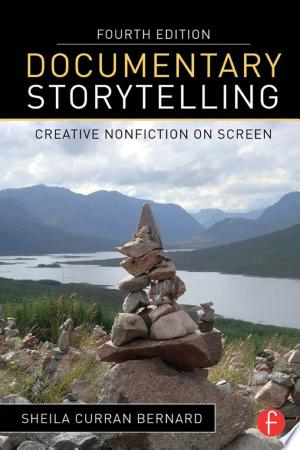 Download Documentary Storytelling Free Books - Dlebooks.net