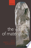 The Waning of Materialism