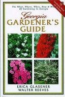 Georgia Gardener s Guide