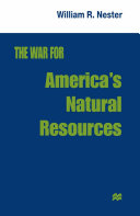 The War for America s Natural Resources