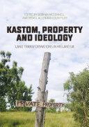 Kastom, property and ideology