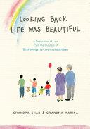Looking Back Life Was Beautiful Pdf/ePub eBook