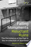 Falling Monuments  Reluctant Ruins