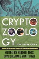 Cryptozoology Anthology Strange And Mysterious Creatures In Men S Adventure Magazines