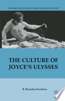 The Culture of Joyce   s Ulysses