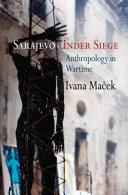 Sarajevo Under Siege