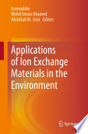 Applications of Ion Exchange Materials in the Environment Book
