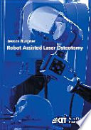 Robot Assisted Laser Osteotomy