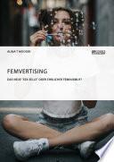 Femvertising. Das neue