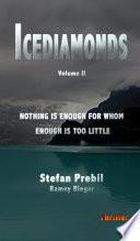 Icediamonds Trilogy Volume 2