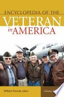 Encyclopedia Of The Veteran In America 2 Volumes