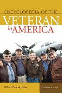 Encyclopedia of the Veteran in America [2 volumes]