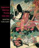 Japanese Warrior Prints  1646 1905