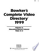 Bowker's Complete Video Directory, 1999