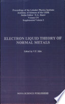 Electron Liquid Theory of Normal Metals  , Volume 2;Volume 174