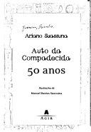 Ariano Suassuna, Auto da compadecida, 50 anos ebook