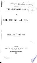 The Admiralty Law of Collisions at Sea