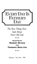 Every Day is Father s Day