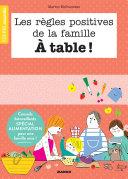Pdf Les règles positives de la famille À table ! Telecharger