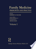 """Family Medicine: Principles and Practice"" by J. L. Buckingham, E. P. Donatelle, W. E. Jacott, M. G. Rosen, Robert B. Taylor"