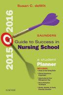 Saunders Guide to Success in Nursing School, 2015-2016