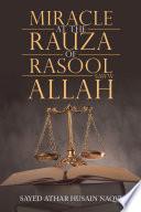 Miracle at the Rauza of Rasool Allah Saww
