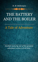 The Battery and the Boiler Pdf