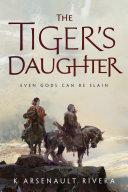 The Tiger's Daughter Pdf/ePub eBook