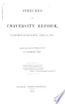 Speeches On University Reform Delivered At Liverpool April 25 1854 With A Few Words Of Introduction By A Cambridge Man