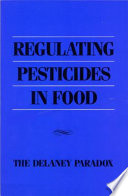 Regulating Pesticides in Food