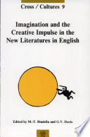 Imagination and the Creative Impulse in the New Literatures in English