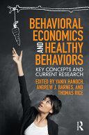 Behavioral Economics and Healthy Behaviors Pdf/ePub eBook