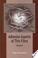 Adhesion Aspects Of Thin Films  Volume 2