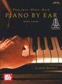 Play Jazz  Blues    Rock Piano by Ear Book Three