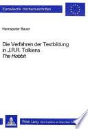 Die Verfahren der Textbildung in J.R.R. Tolkiens The Hobbit