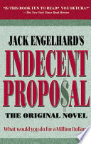 Jack Englehard's Indecent Proposal