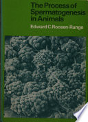The Process of Spermatogenesis in Animals Book