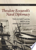 Theodore Roosevelt s Naval Diplomacy Book