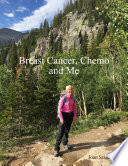 Breast Cancer  Chemo and Me