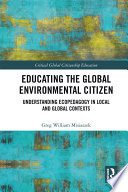 Educating the Global Environmental Citizen