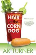Hair of the Corn Dog Book PDF