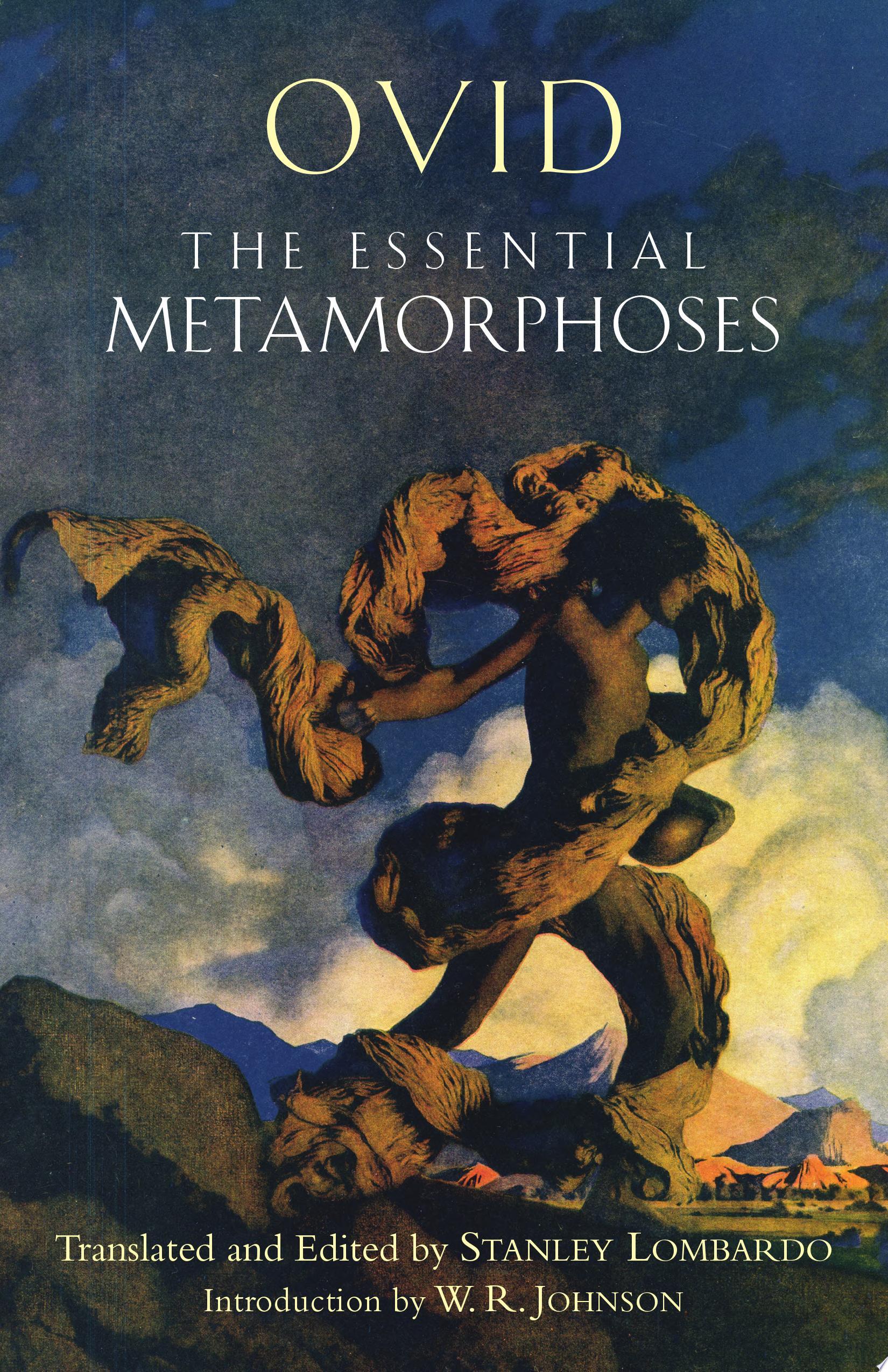 The Essential Metamorphoses