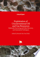 Exploitation of Unconventional Oil and Gas Resources Book