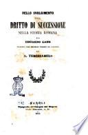Dello svolgimento del dritto di successione nella storia romana