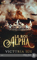 Le Roi Alpha ebook