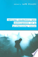Natural Disasters and Development in a Globalizing World